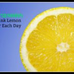 7 Reasons To Drink Lemon Water Each Day